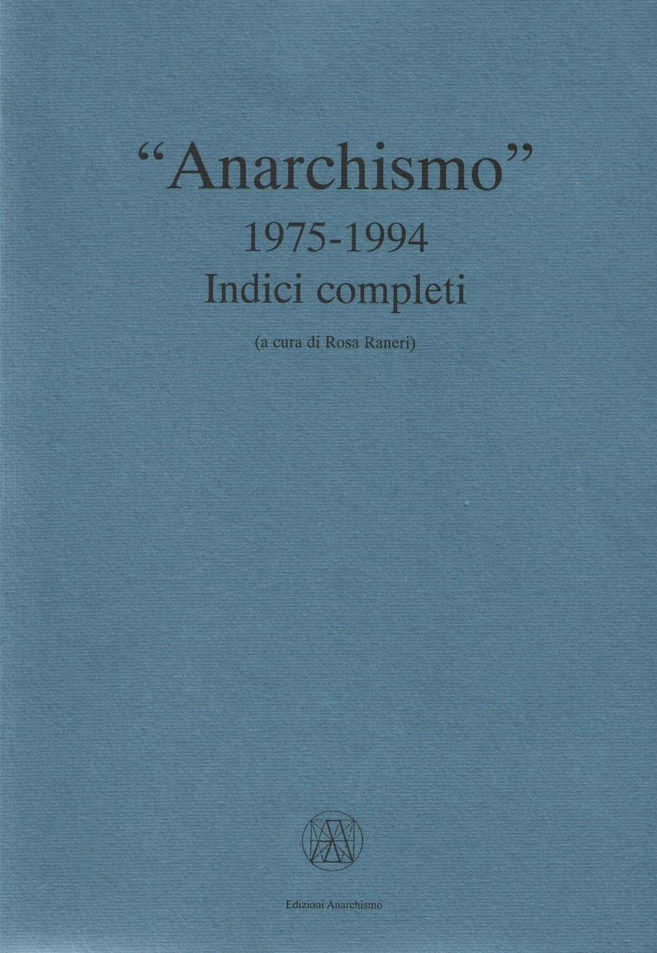 a-1-anarchismo-1975-1994-indici-completi-x-cover.jpg