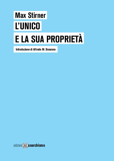 https://www.edizionianarchismo.net/special/i-x-l-unico.jpg